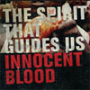 The Spirit That Guides Us Innocent Blood cover