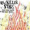 New Killer Stars – Crash their parties and rob their houses