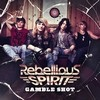 Rebellious Spirit Gamble Shot cover