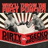 Dirty Bastards vs. The Gecko Brothers Who`ll Throw The First Punch?! cover