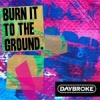 Daybroke Burn It To The Ground cover