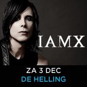 Concerttip: Iamx in  De Helling