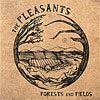 The Pleasants – Forests And Fields