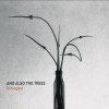 Podiuminfo recensie: And Also the Trees Untangled