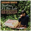 Cover Guantanamo Baywatch - Darling... It`s Too Late
