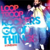 Looptroop Rockers – Good Things