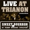 Festivalinfo recensie: Sweet Bourbon Live At Trianon