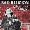 Bad Religion Christmas Songs cover