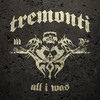 Cover Tremonti - All I Was