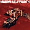 Cover Mourn - Self Worth