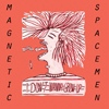 Magnetic Spacemen I Don`t Wanna Grow Up cover
