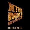 Cover Various - Xtra Mile Recordings: Good Hangs