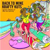 Krafty Kuts – Back To Mine