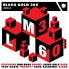 Black Gold 360 - LM6iX