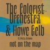 Cover The Colorist Orchestra & Howe Gelb - Not On The Map