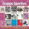 Cover Gruppo Sportivo - The Golden Years Of Dutch Pop Music