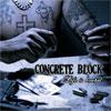 Concrete Block – Life Is Brutal
