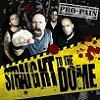 Pro-Pain Straight To The Dome cover