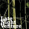Late Night Venture - Illuminations