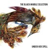 The Black Marble Selection Under Her Spell cover