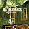 Theo Sieben Until Grass cover