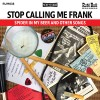 Festivalinfo recensie: Stop Calling Me Frank Spider In My Beer And Other Songs