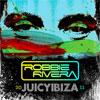 Robbie Rivera Juicyibiza 2011 cover
