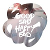 Micachu & the Shapes Good Sad Happy Bad cover
