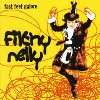 Fitlhy Nelly - Fast Feet Galore