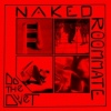 Cover Naked Roommate - Do The Dovet