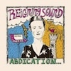 Cover Reigning Sound - Abdication...For Your Love
