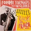 Cover Tommy Tornado & The Clerks - Back On Track