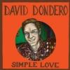 David Dondero – Simple Love