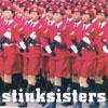 Stinksisters - More Songs Of Love & War