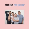 Cover Pissed Jeans - Why Love Now