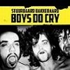 Cover Stuurbaard Bakkebaard - Boys Do Cry